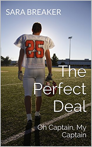 The Perfect Deal: Oh Captain, My Captain