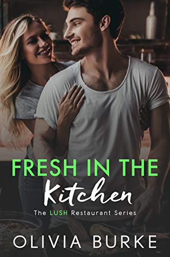 Free: Fresh in the Kitchen (The LUSH Restaurant Series)