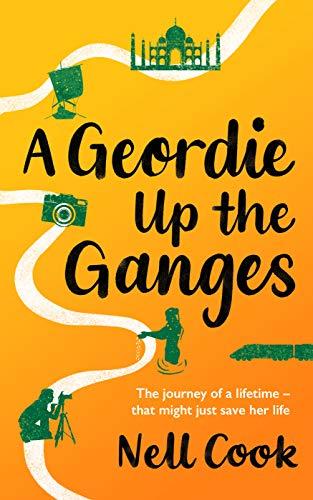 Free: A Geordie Up the Ganges