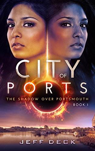 City of Ports: The Shadow Over Portsmouth (Book 1)