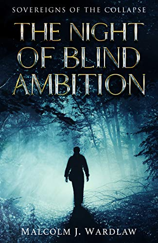 Free: The Night of Blind Ambition