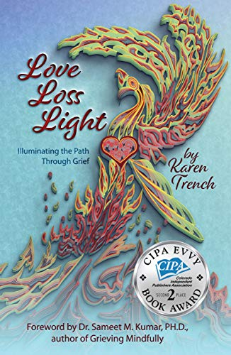 Free: Love Loss Light: Illuminating the Path Through Grief
