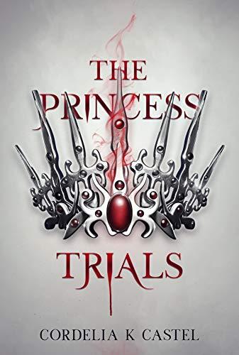 The Princess Trials