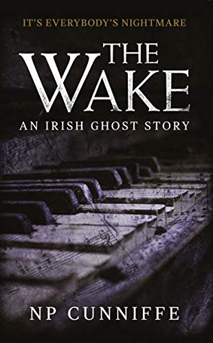 The Wake: An Irish Ghost Story