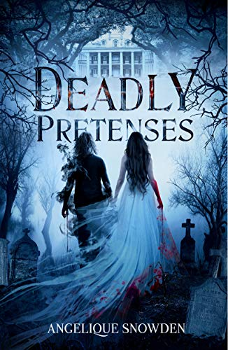 Deadly Pretenses: A New Adult Paranormal Romance