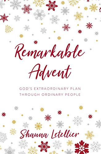 Remarkable Advent