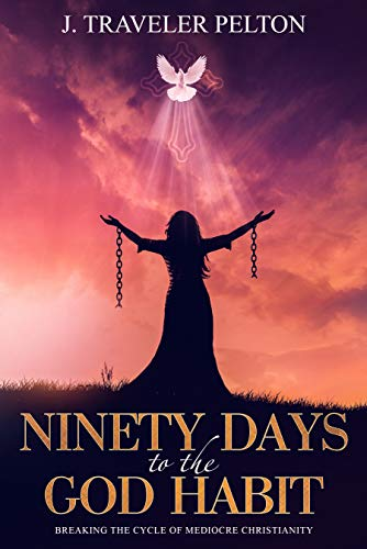 Free: Ninety Days to the God Habit