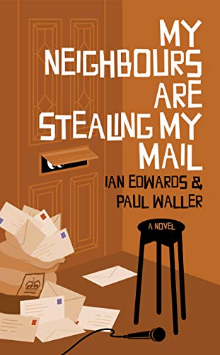 My Neighbours Are Stealing My Mail