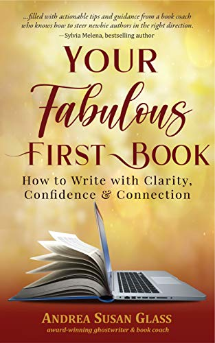 Free: Your Fabulous First Book – How to Write with Clarity, Confidence and Connection