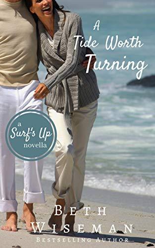 Free: A Tide Worth Turning: A Surf's Up Romance Novella