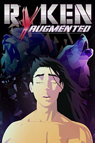 Free: Ryken Augmented – The Excessum Induction Saga