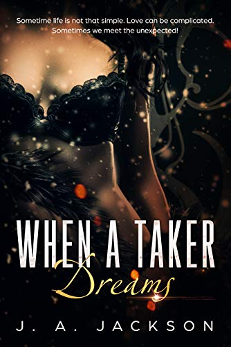 Free: When A Taker Dreams