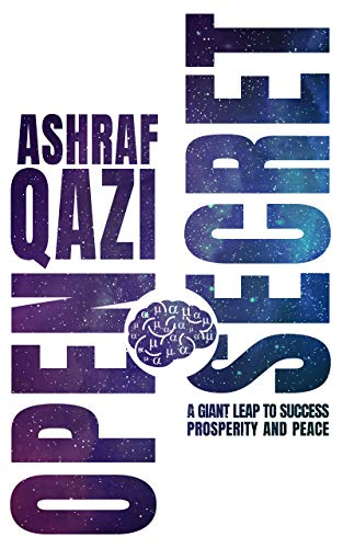 Open Secret: A Giant Leap to Success, Prosperity, and Peace