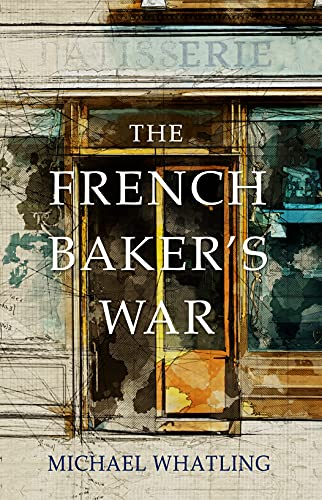 The French Baker's War