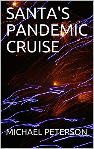 Santa's Pandemic Cruise