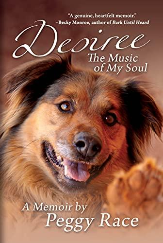 Free: Desiree, The Music of My Soul: A Memoir
