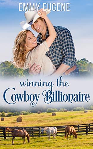 Free: Winning the Cowboy Billionaire: A Chappell Brothers Novel (Bluegrass Ranch Book 1)