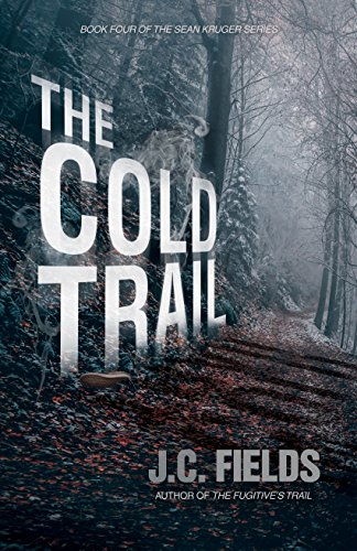 Free: The Cold Trail (Book 4 in The Sean Kruger Series)