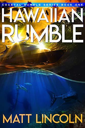 Free: Hawaiian Rumble (Coastal Rumble Book 1)