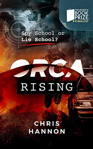 Free: Orca Rising: Spy School or Lie School (Orca #1)
