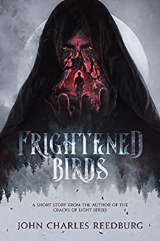 Free: Frighthened Birds: A Short Story